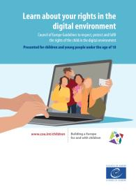 Ansicht: Learn about your rights in the digital environment Council of Europe Guidelines to respect, protect and fulfi l the rights of the child in the digital environment